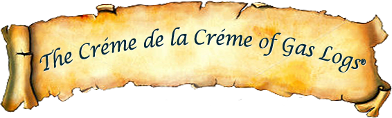 The Crémé de la Créme of Gas Logs® Logs®
